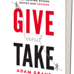 Give and Take – Adam Grant