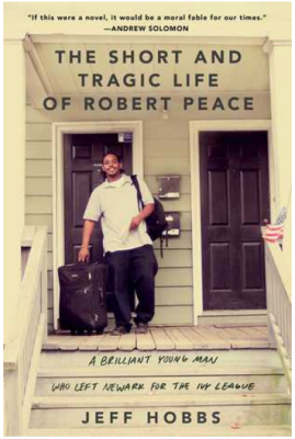 Short Tragic Life of Robert Peace
