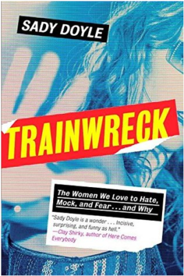 Trainwreck - Sady Doyle