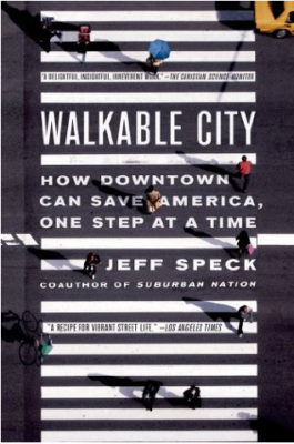 Walkable City Jeff Speck