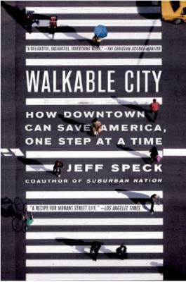 Walkable City Jeff Speck