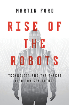 Rise of the Robots- Martin Ford