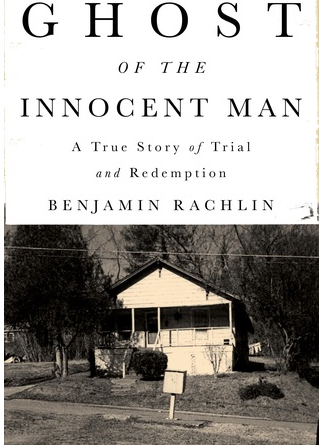 Ghost of the Innocent Man – Benjamin Rachlin