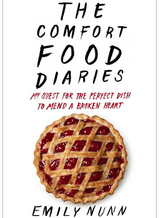 The Comfort Food Diaries – Emily Nunn