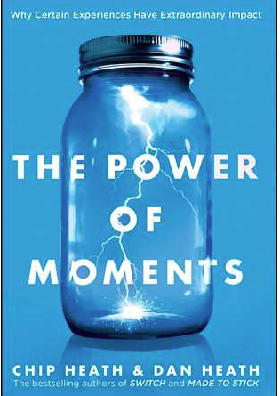 The Power of Moments – Chip and Dan Heath