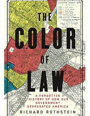 The Color of Law – Richard Rothstein
