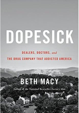 Dopesick – Beth Macy
