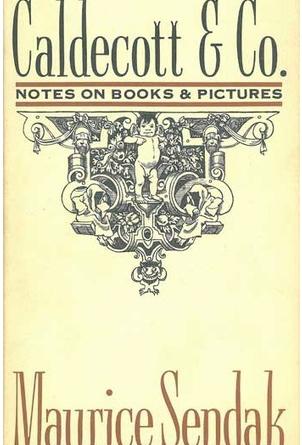 Caldecott & Company – Maurice Sendak