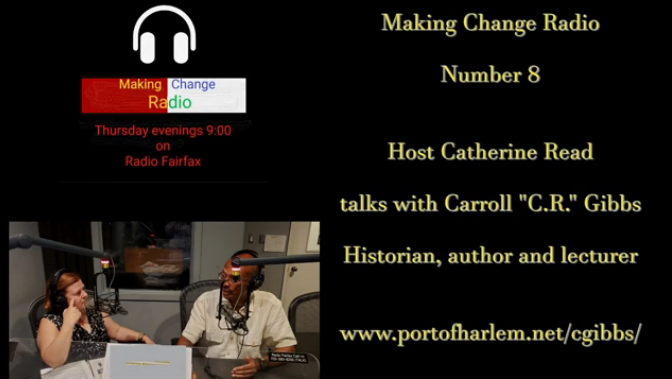 "Historian Carroll ""C.R."" Gibbs – Making Change Radio"
